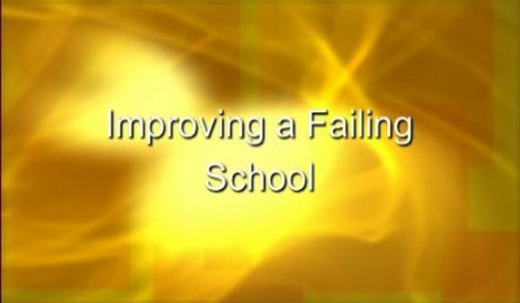 Improving a Failing School