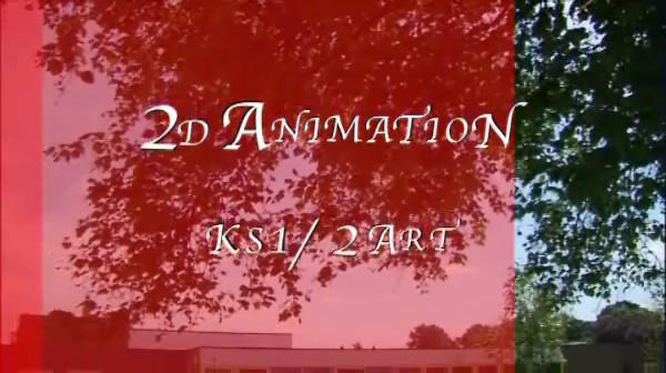 KS1/2 Art – 2D Animation