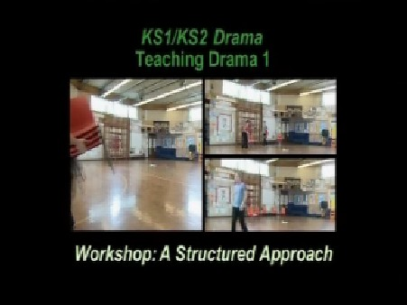KS1/2 Drama – Teaching Drama: A Structured Approach