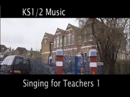 KS1/2 Music – Singing for Teachers: An INSET Workshop