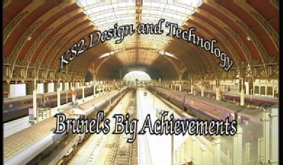KS2 Design & Technology – Brunel's Big Achievements