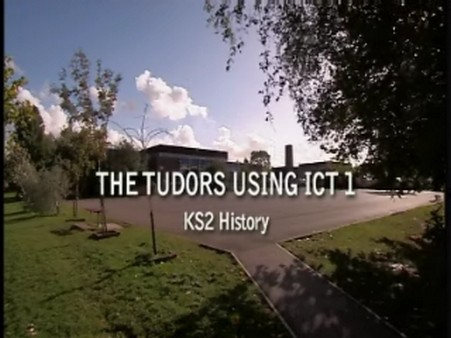 KS2 History – The Tudors using ICT 1