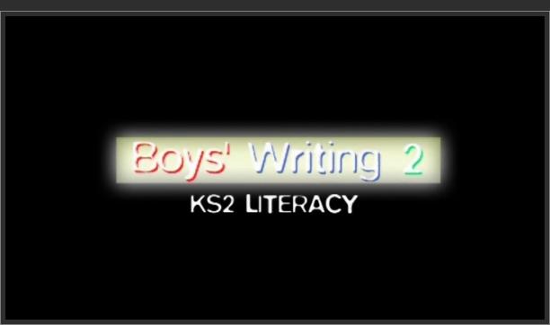 KS2 Literacy – Boys' Writing 2
