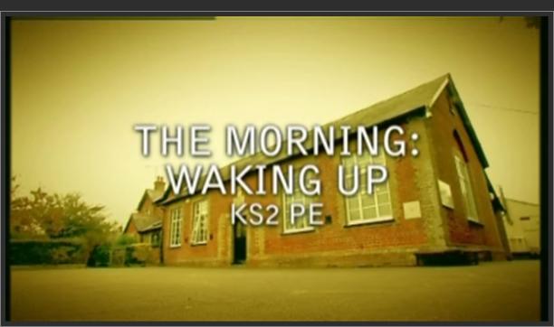 KS2 PE – The Morning: Waking Up