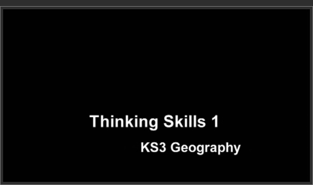 KS3 Geography – Thinking Skills 1
