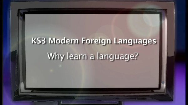 KS3 Modern Foreign Languages – Why Learn a Language?
