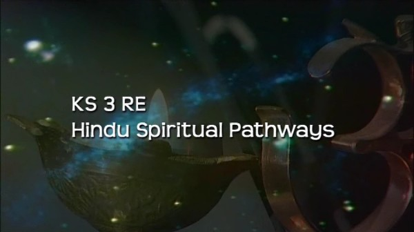 KS3 RE – Hindu Spiritual Pathways