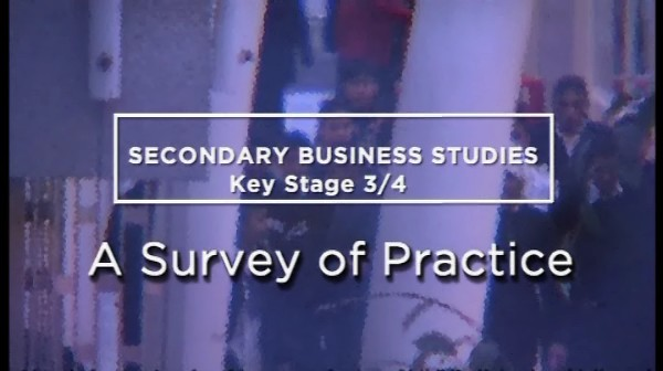 KS3/4 Business Studies – A Survey of Practice