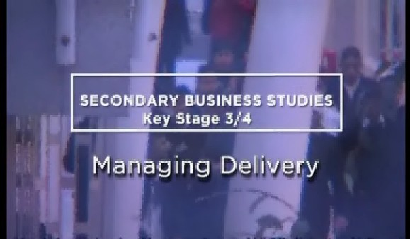 KS3/4 Business Studies – Managing Delivery