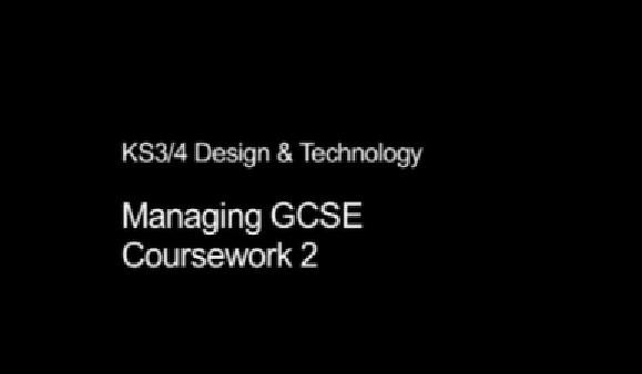 KS3/4 Design & Technology – Managing GCSE Coursework 2