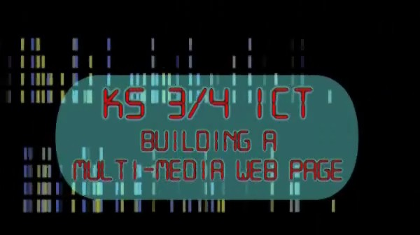 KS3/4 ICT – Building a Multi Media Web Page