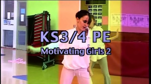 KS3/4 PE – Motivating Girls 2
