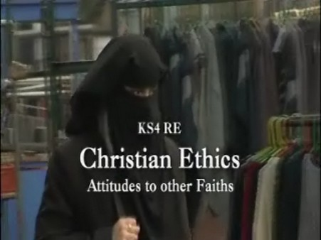KS3/4 RE – Christian Ethics: Attitudes to Other Faiths