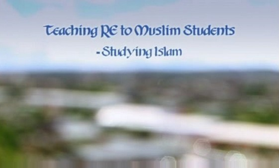 KS3/4 RE – Teaching RE to Muslim Students: Studying Islam