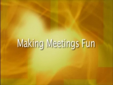 Making Meetings Fun