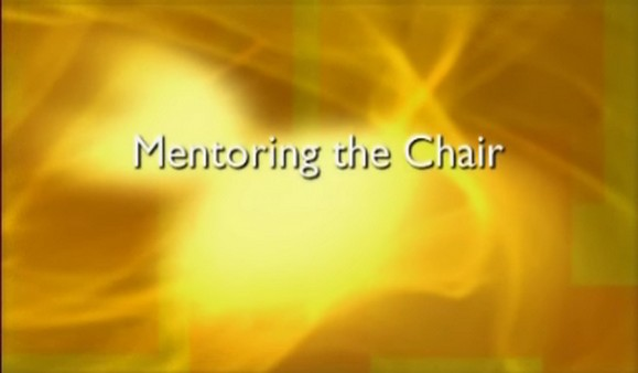 Mentoring the Chair