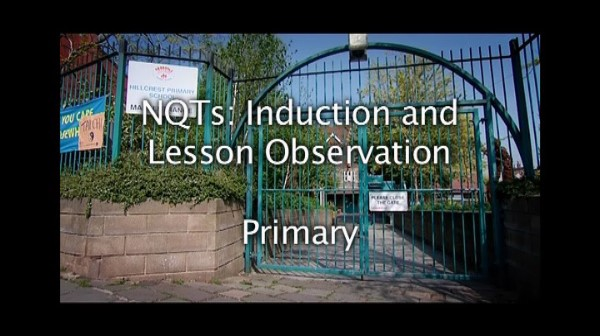 NQTs – Induction and Lesson Observation – Primary