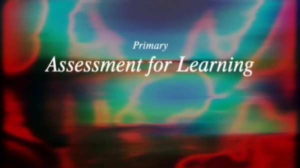 Primary Assessment for Learning – A Whole School Approach