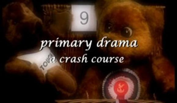 Primary Drama – A Crash Course