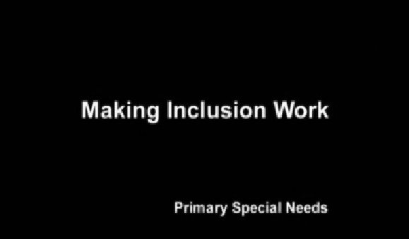 Primary Special Needs – Making Inclusion Work