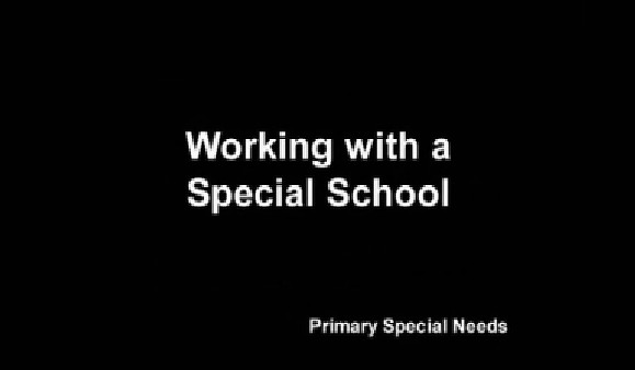 Primary Special Needs – Working with a Special School