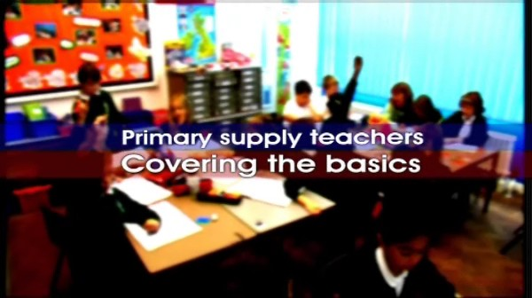 Primary Supply Teachers – Covering the Basics