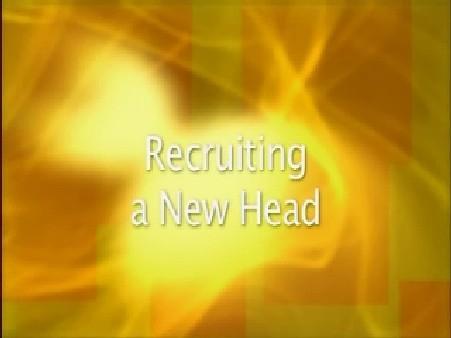 Recruiting a New Head
