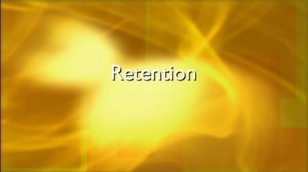 Retention