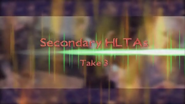 Secondary HLTAs – Take Three