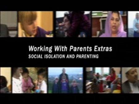Social Isolation and Parenting