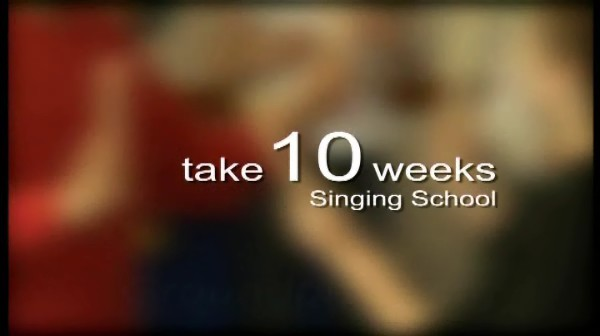 Take 10 Weeks – Singing School