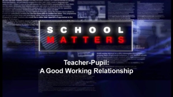 Teacher-Pupil: A Good Working Relationship