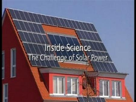 The Challenge of Solar Power