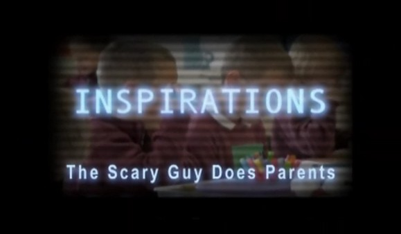 The Scary Guy Does Parents