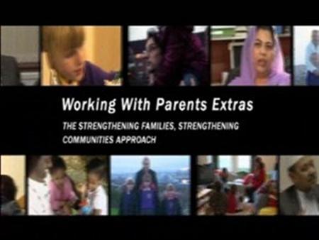 The Strengthening Families, Strengthening Communities Approach