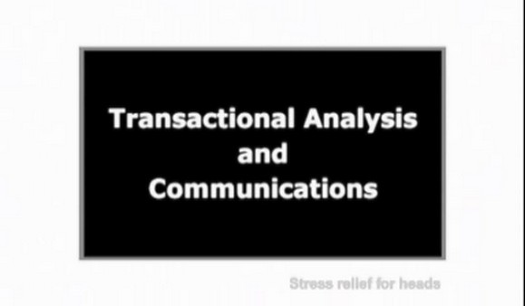 Transactional Analysis and Communications